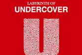 "LABYRINTH OF UNDERCOVER ""25 year retrospective"""